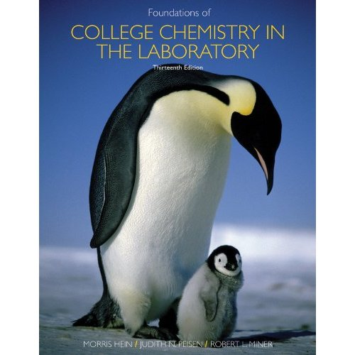 FOUNDATIONS OF CHEMISTRY IN LABORATORY HEIN, WILEY, JOHN & SONS, INC., 2010,